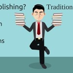 Self-publishing? Traditional publishing?